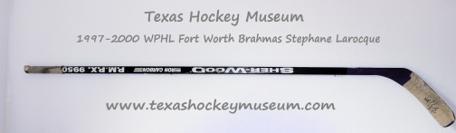Stephane larocque Hockey Stick - Sher-Wood P.M.P.X  9950 Hockey Stick - Fort Worth Brahmas Hockey - WPHL Hockey - Western Proffessional Holckey League- CHL Hockey - Central Hockey League