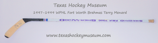 Terry Menard - Terry Menard Hockey Stick - Sher-Wood P.M.P 7000 Hockey Stick - Fort Worth Brahmas Hockey - WPHL Hockey - Western Proffessional Holckey League- CHL Hockey - Central Hockey League